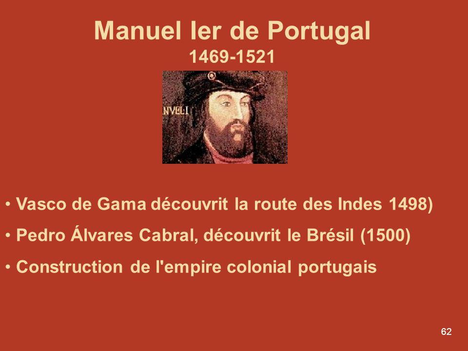 Manuel Ier de Portugal 1469-1521