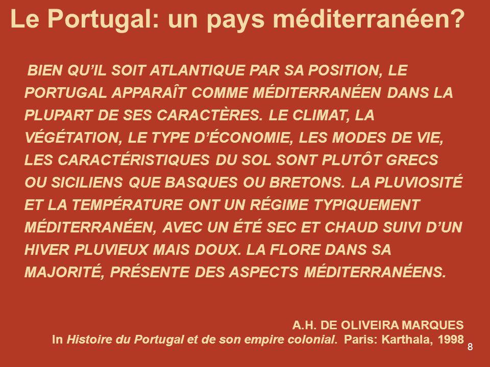 Le Portugal: un pays méditerranéen