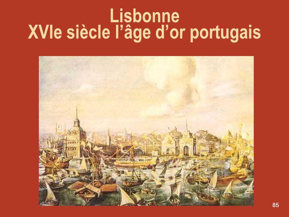 Lisbonne XVIe siècle l'âge d'or portugais