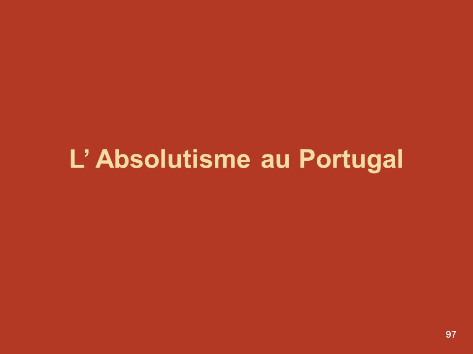 L' Absolutisme au Portugal