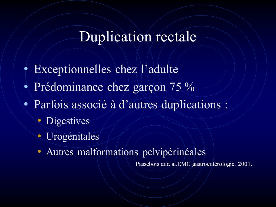 Duplication rectale Exceptionnelles chez l'adulte