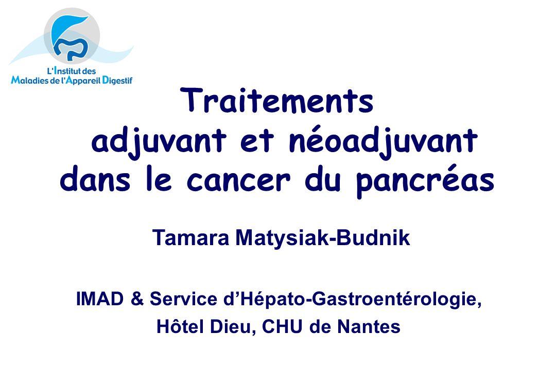Traitements adjuvant et néoadjuvant dans le cancer du pancréas