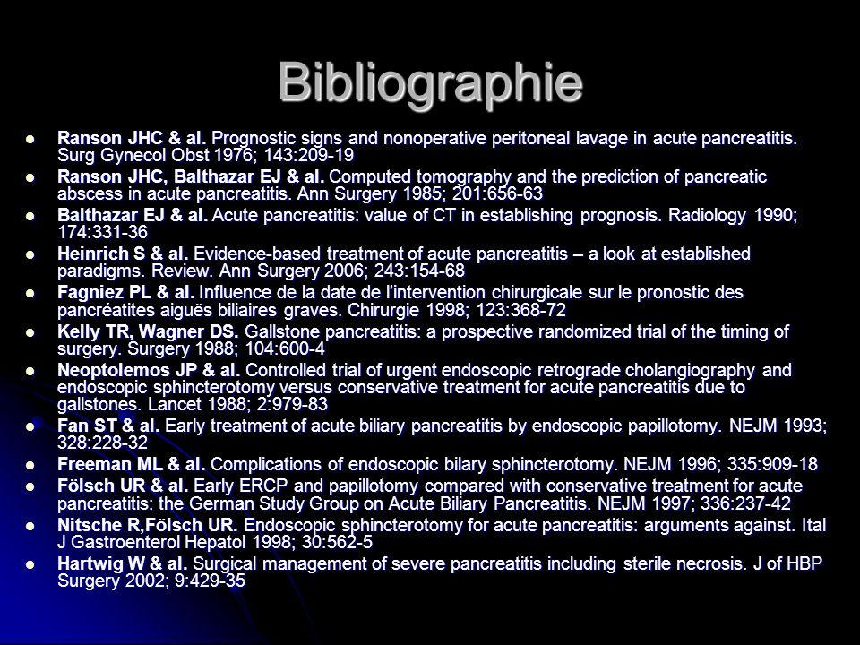 BibliographieRanson JHC & al. Prognostic signs and nonoperative peritoneal lavage in acute pancreatitis. Surg Gynecol Obst 1976; 143:209-19.