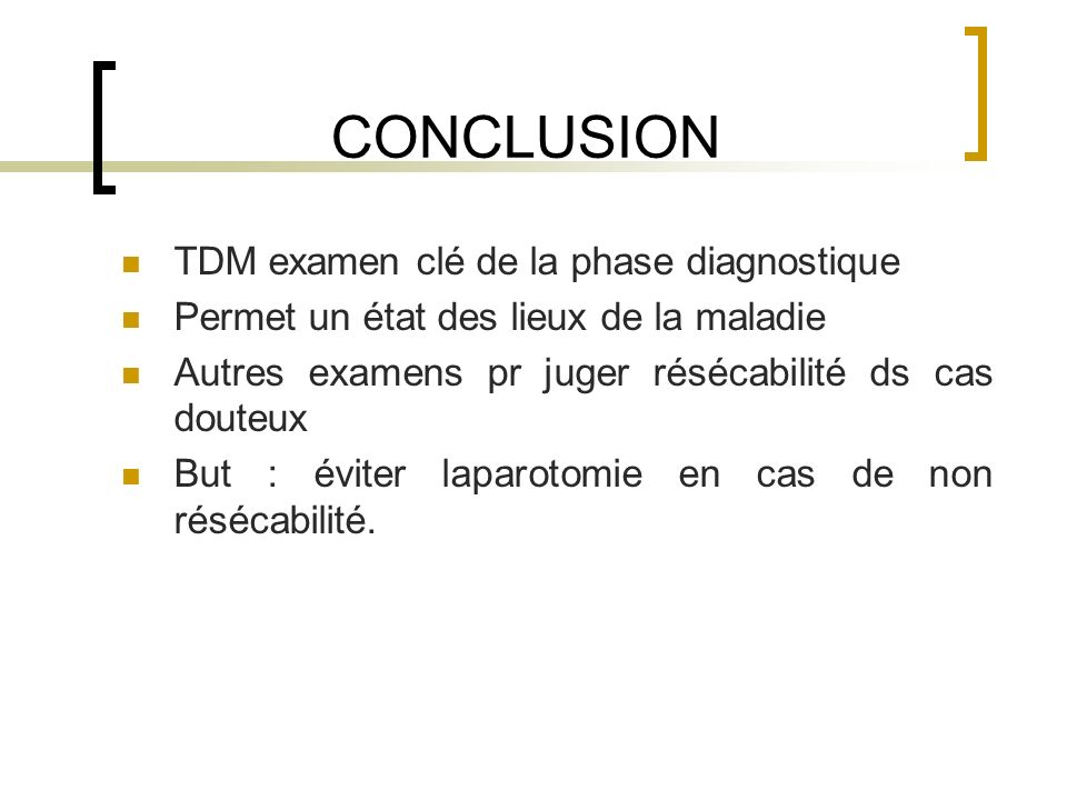 CONCLUSION TDM examen clé de la phase diagnostique