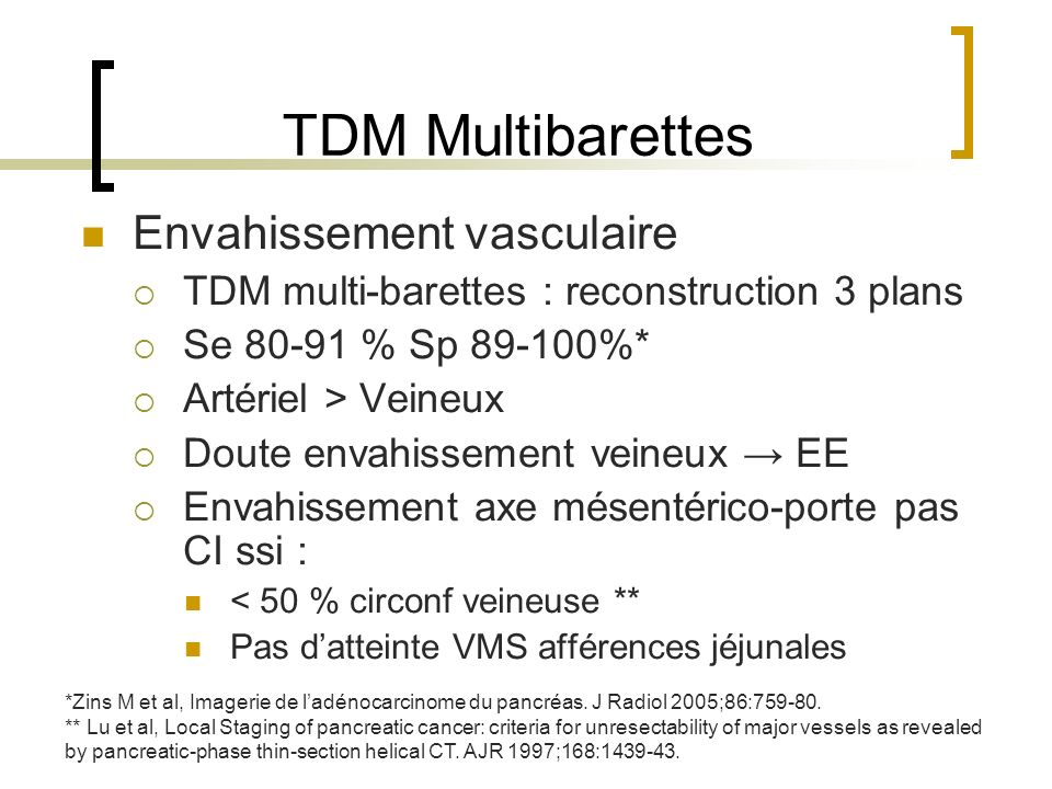 TDM Multibarettes Envahissement vasculaire