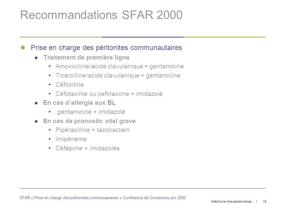 Recommandations SFAR 2000 Prise en charge des péritonites communautaires. Traitement de première ligne.