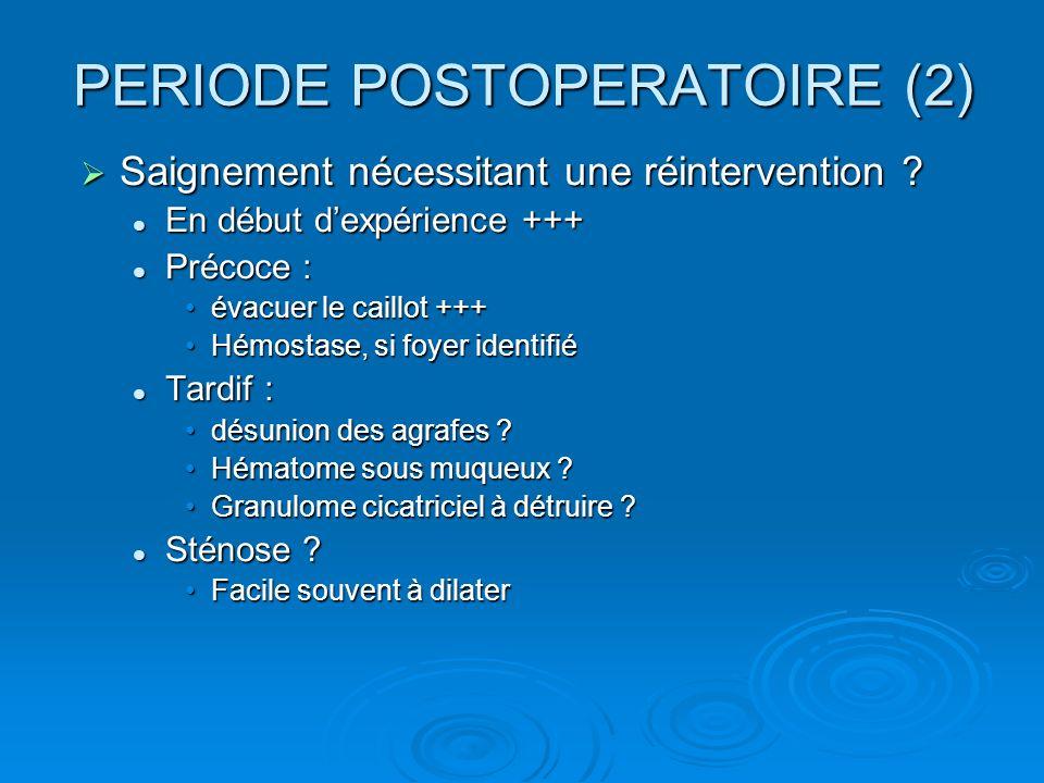 PERIODE POSTOPERATOIRE (2)