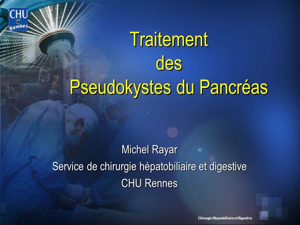 Traitement des Pseudokystes du Pancréas