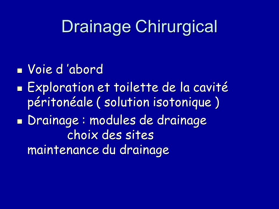 Drainage Chirurgical Voie d 'abord