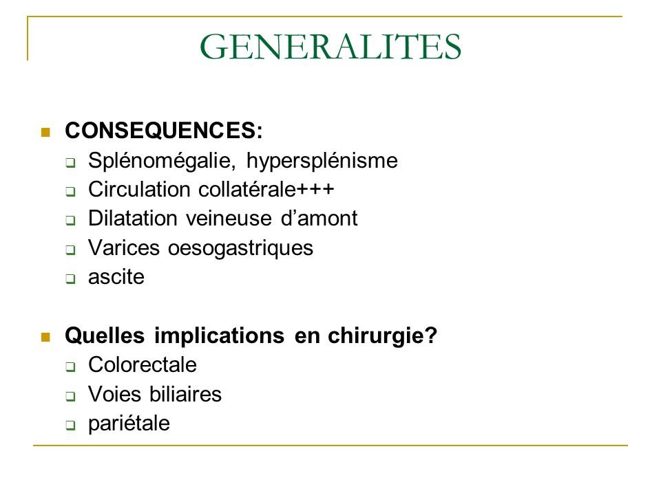 GENERALITES CONSEQUENCES: Quelles implications en chirurgie