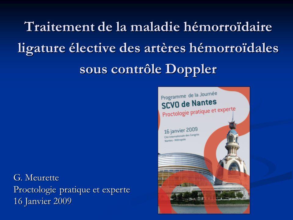 Traitement de la maladie hémorroïdaire ligature élective des artères hémorroïdales sous contrôle Doppler
