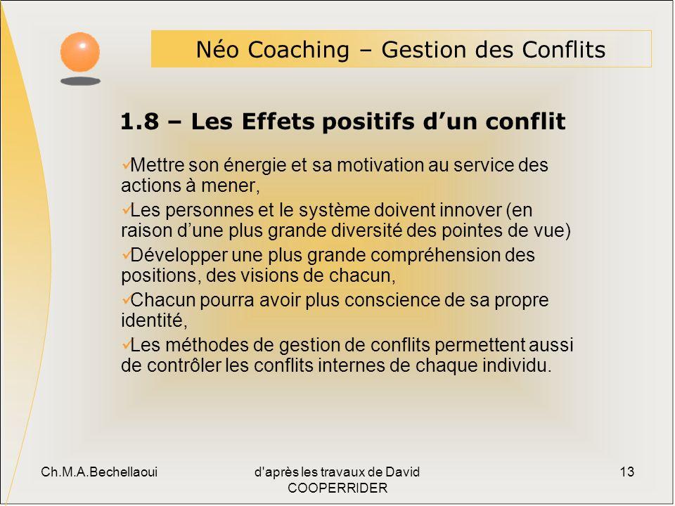 1.8 – Les Effets positifs d'un conflit