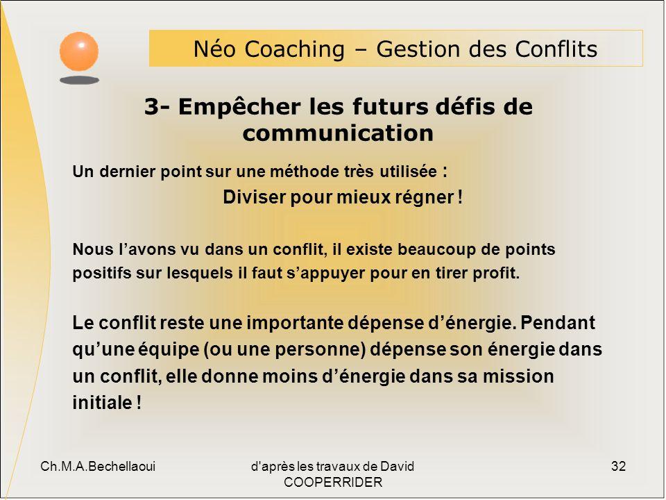 3- Empêcher les futurs défis de communication