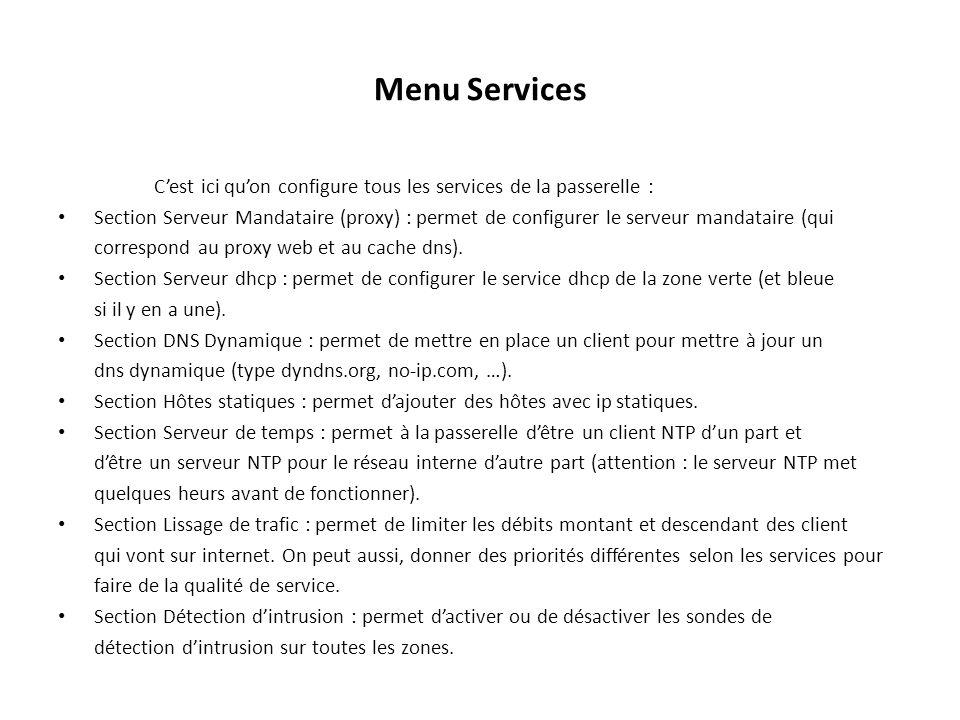 Menu Services C'est ici qu'on configure tous les services de la passerelle :
