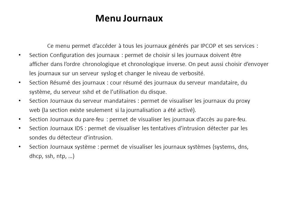 Menu Journaux Ce menu permet d'accéder à tous les journaux générés par IPCOP et ses services :