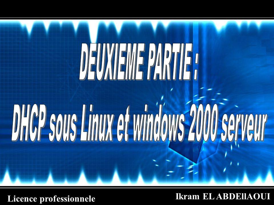 DHCP sous Linux et windows 2000 serveur