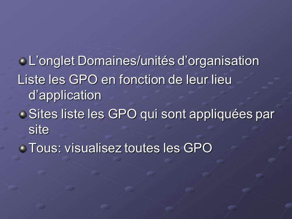 L'onglet Domaines/unités d'organisation