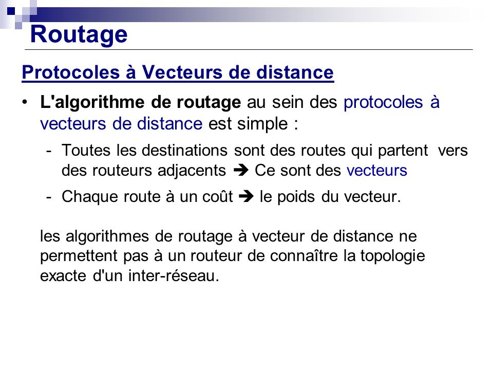 Routage Protocoles à Vecteurs de distance