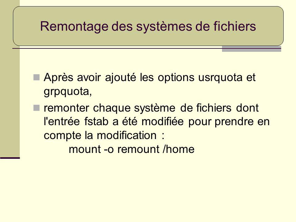 Remontage des systèmes de fichiers