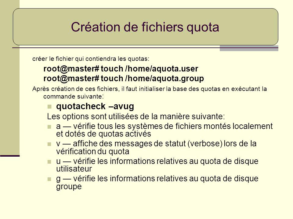 Création de fichiers quota