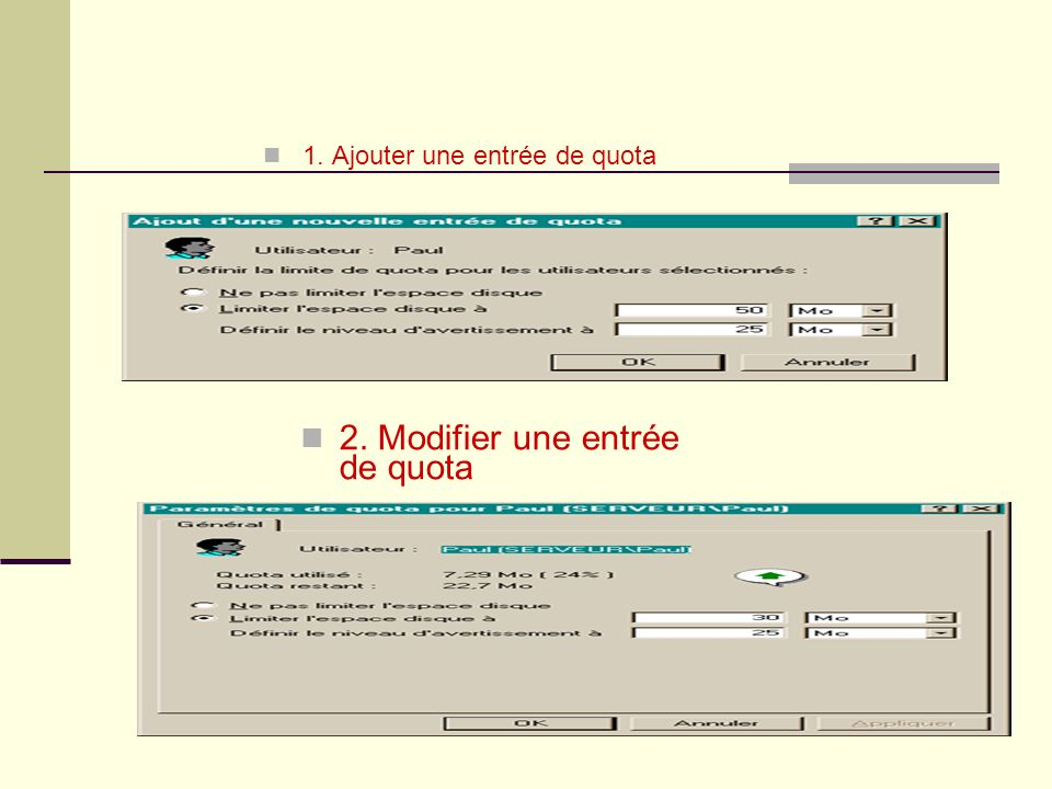 2. Modifier une entrée de quota