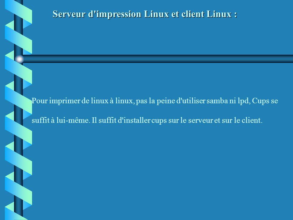 Serveur d impression Linux et client Linux :
