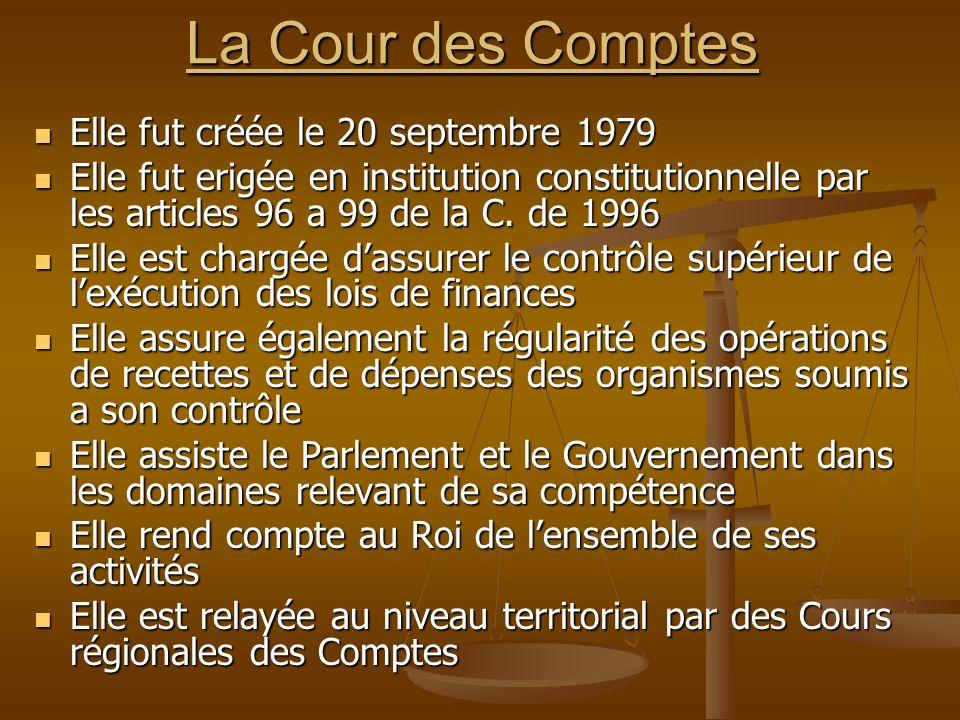 La Cour des Comptes Elle fut créée le 20 septembre 1979