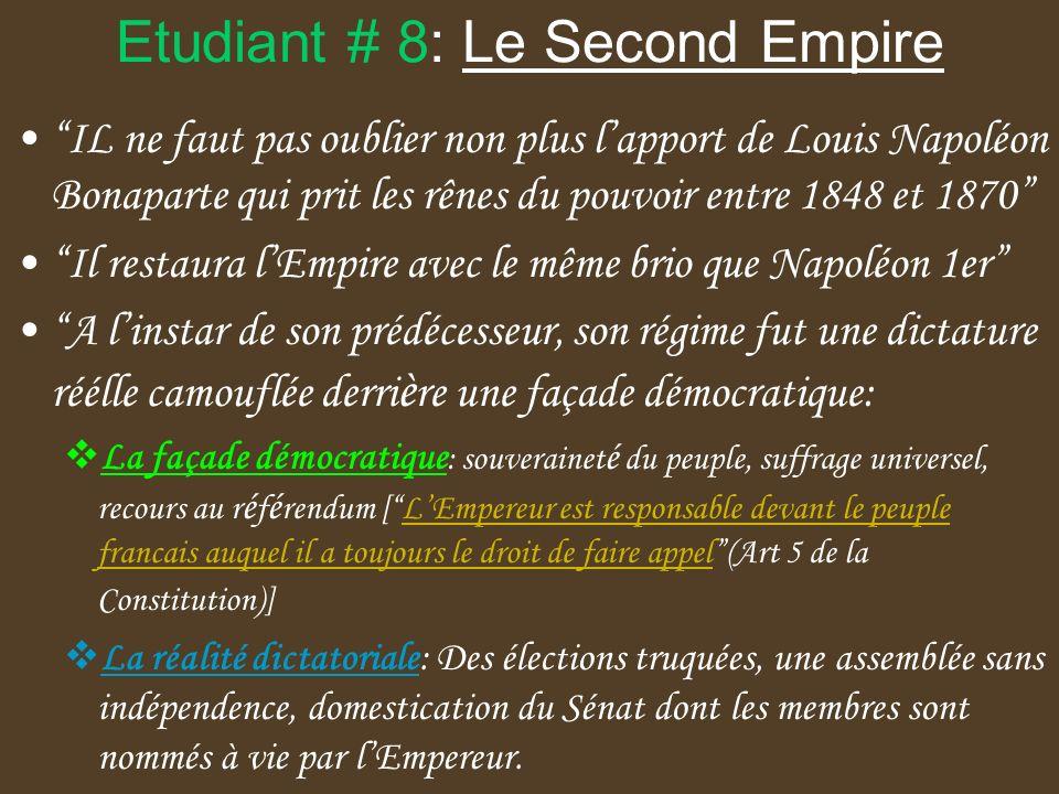 Etudiant # 8: Le Second Empire