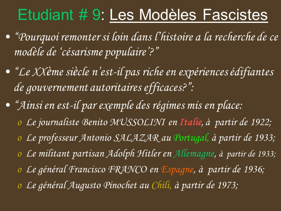 Etudiant # 9: Les Modèles Fascistes