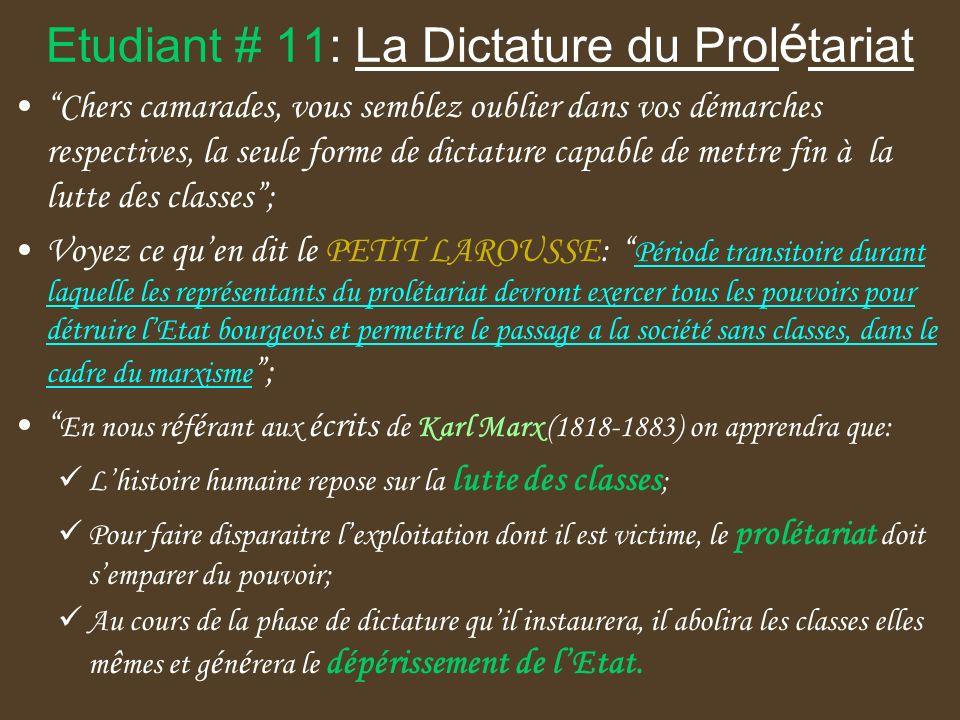 Etudiant # 11: La Dictature du Prolétariat