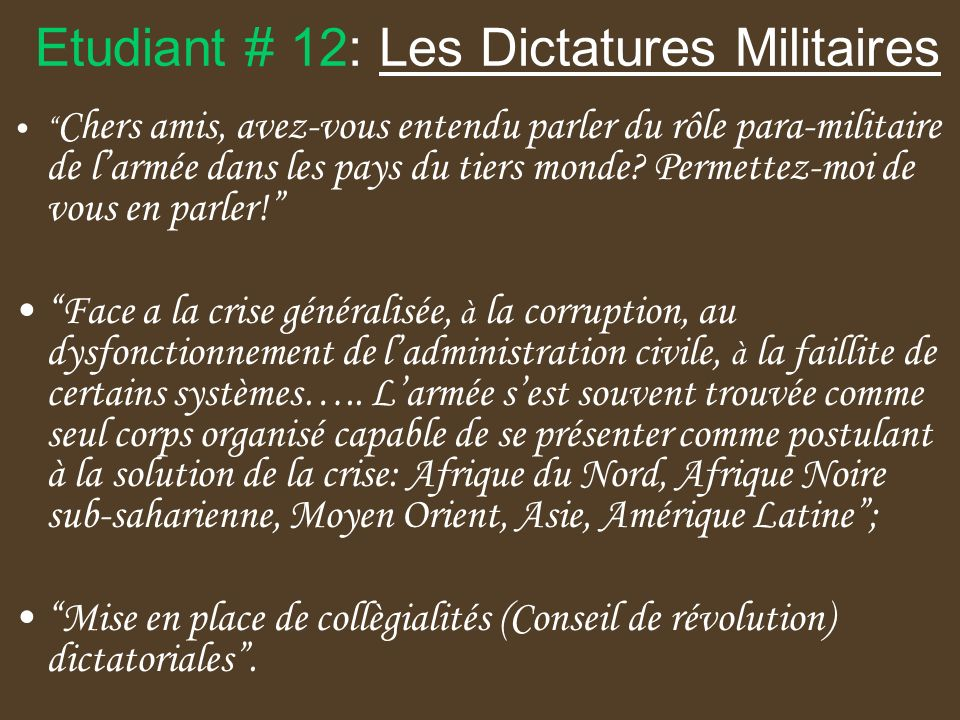Etudiant # 12: Les Dictatures Militaires