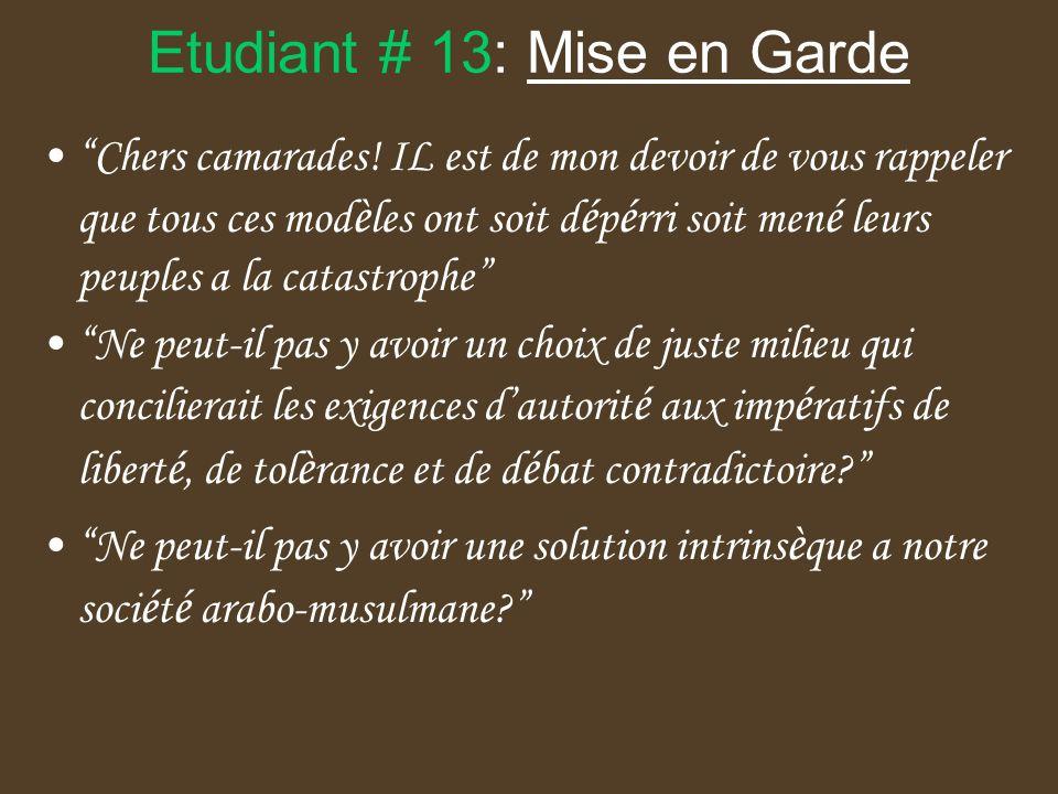 Etudiant # 13: Mise en Garde