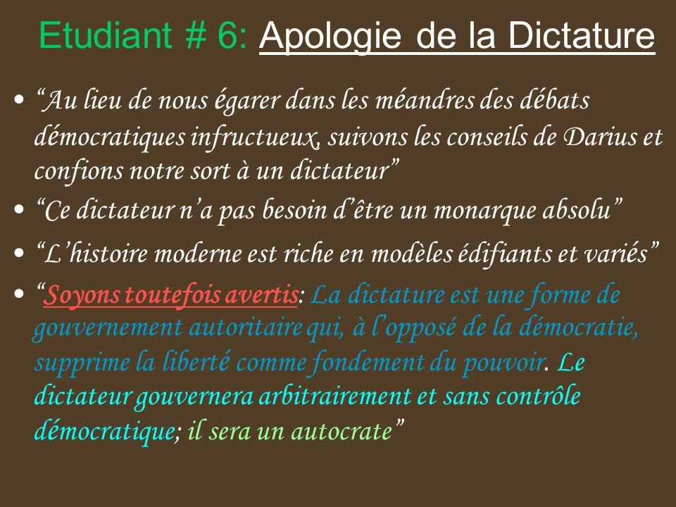 Etudiant # 6: Apologie de la Dictature