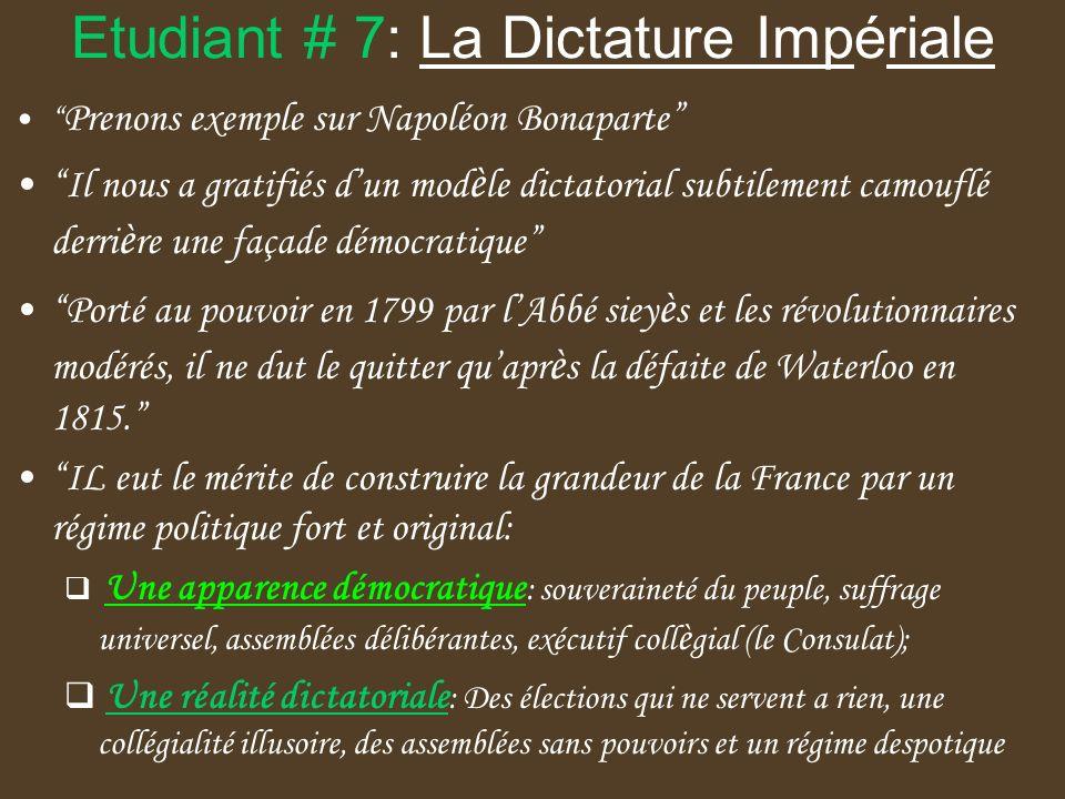 Etudiant # 7: La Dictature Impériale