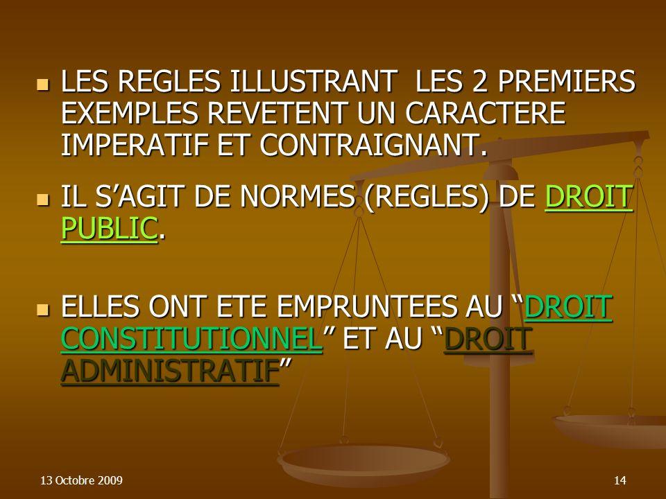 IL S'AGIT DE NORMES CONSTITUTIONNELLES