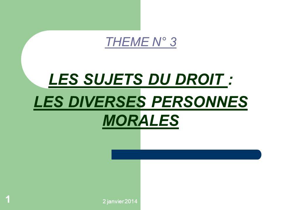 LES SUJETS DU DROIT : LES DIVERSES PERSONNES MORALES