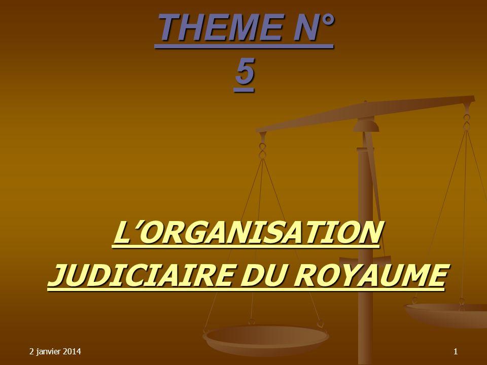 L'ORGANISATION JUDICIAIRE DU ROYAUME