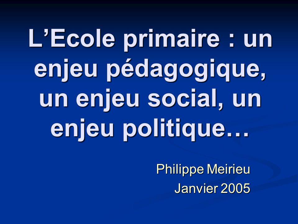 Philippe Meirieu Janvier 2005