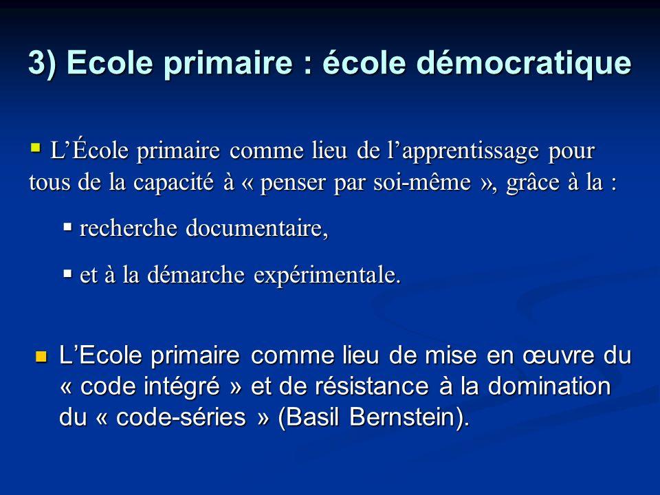 3) Ecole primaire : école démocratique