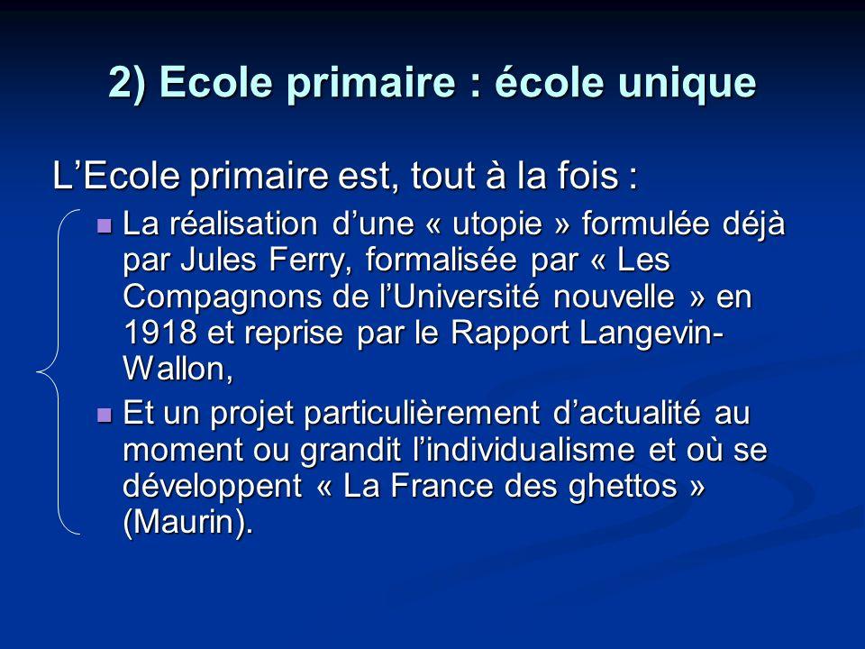 2) Ecole primaire : école unique