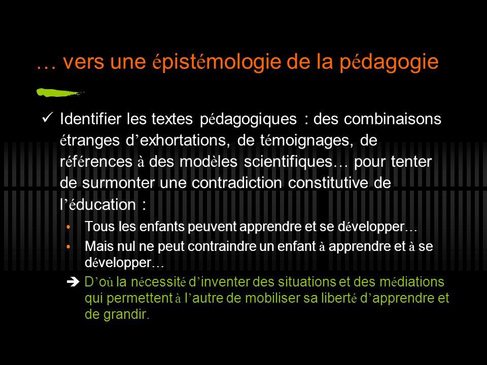 … vers une épistémologie de la pédagogie