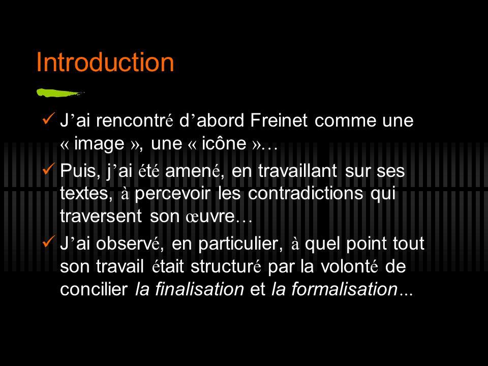 IntroductionJ'ai rencontré d'abord Freinet comme une « image », une « icône »…