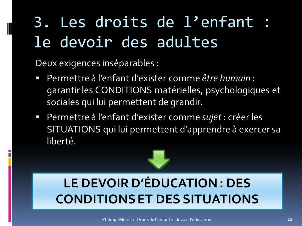 3. Les droits de l'enfant : le devoir des adultes