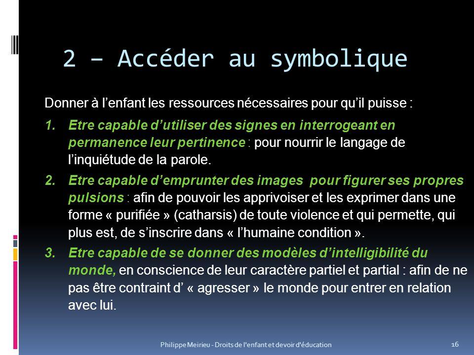 2 – Accéder au symbolique