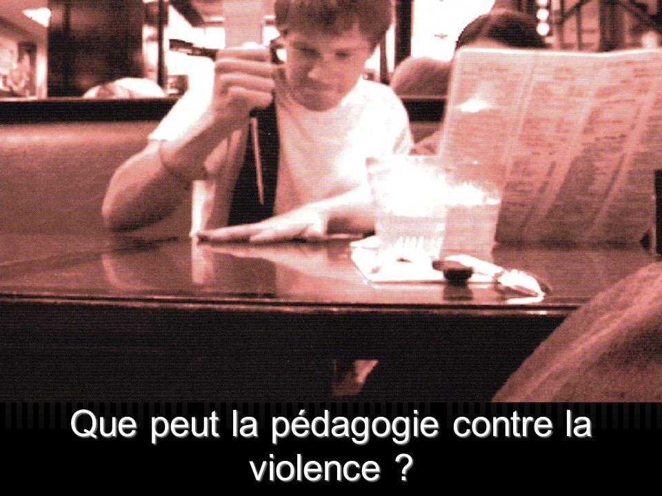 Que peut la pédagogie contre la violence