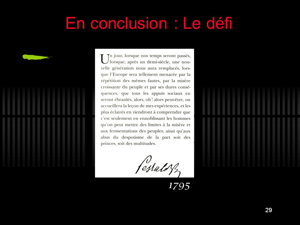 En conclusion : Le défi 1795