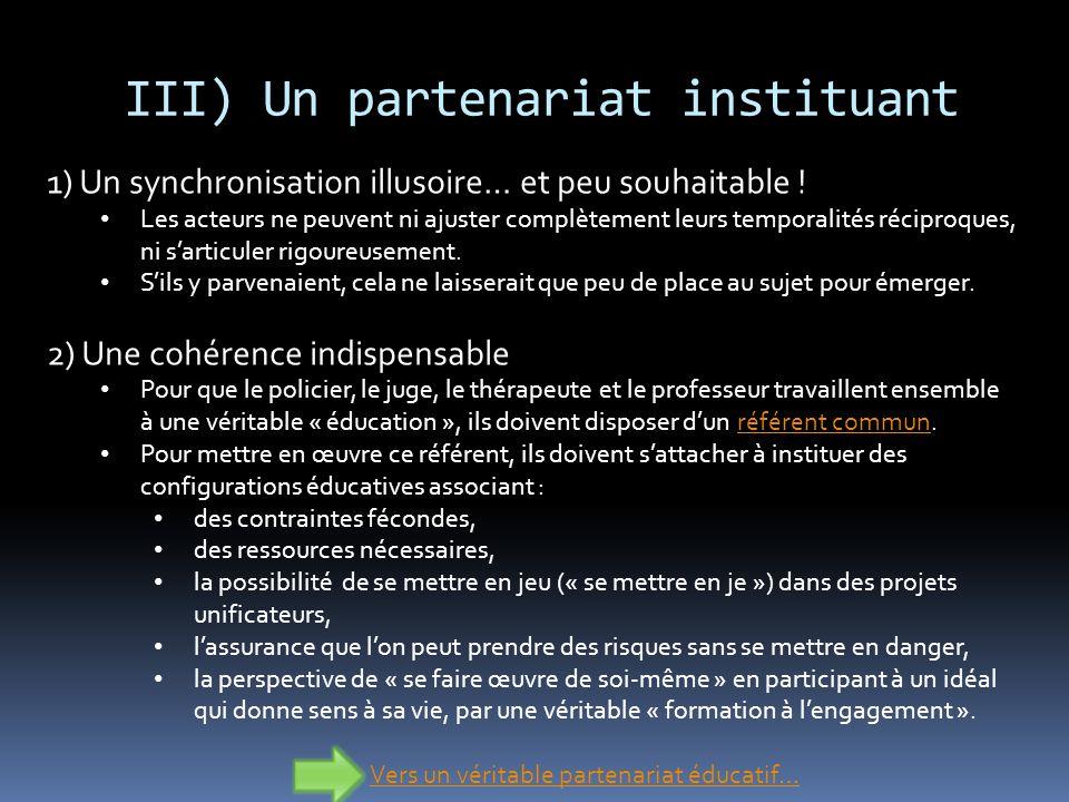 III) Un partenariat instituant