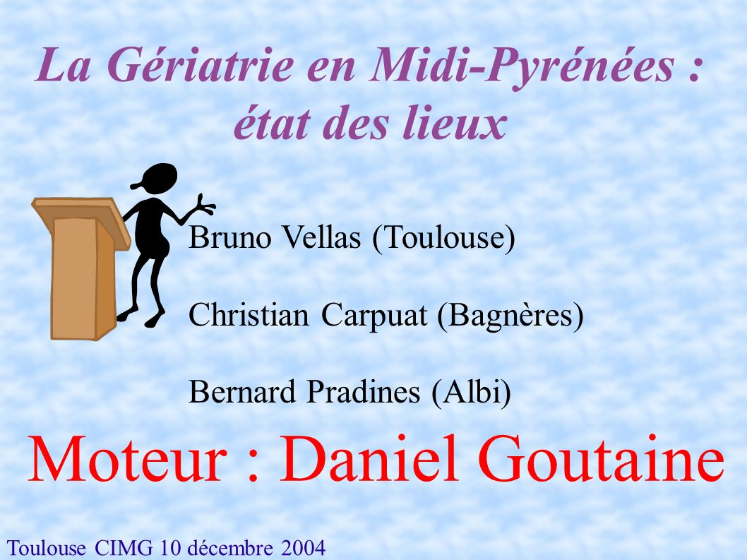 La Gériatrie en Midi-Pyrénées : état des lieux