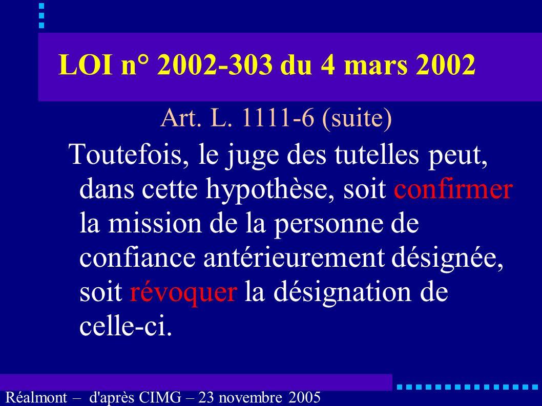 LOI n° 2002-303 du 4 mars 2002 Art. L. 1111-6 (suite)