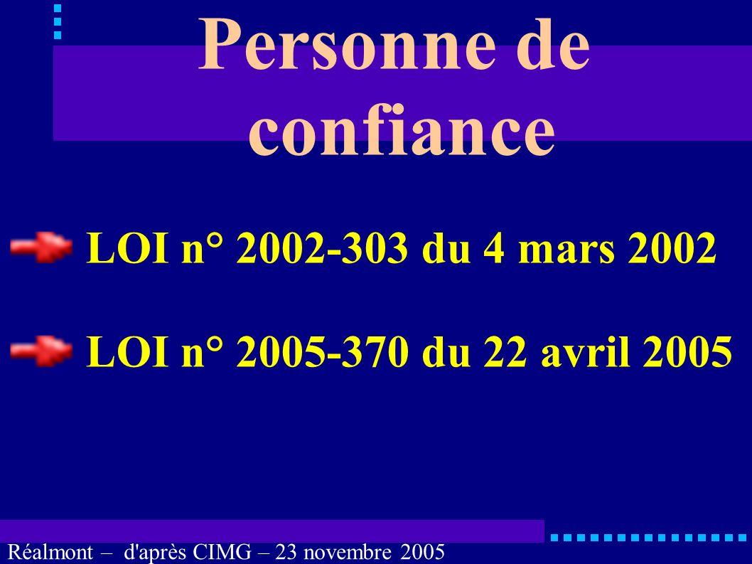 Personne de confiance LOI n° 2002-303 du 4 mars 2002